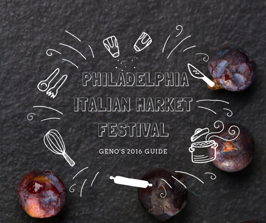 Geno's Guide to the Italian Market Festival